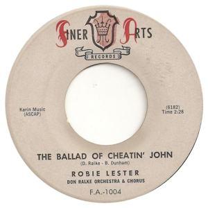Finer Arts 1004 - Lester, Robie - The Ballad of Cheatin John