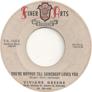 Finer Arts 1005 - Greene, Viviane - You'r e Nobody Till Somebody Loves You