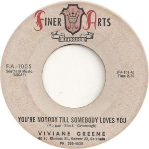 Finer Arts 1005 - Greene, Viviane - You'r e Nobody Till Somebody Loves You