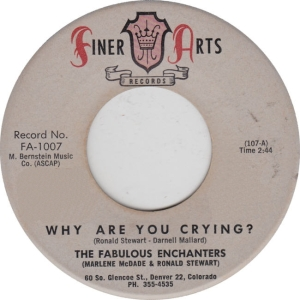 Finer Arts 1007 - Fab Enchanters - Why Are You Crying