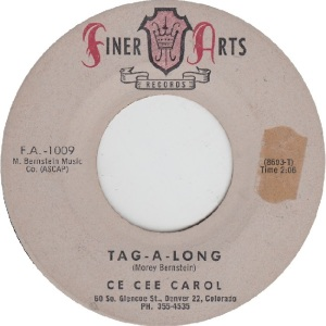 Finer Arts 1009 - Carol, Cee Cee - Tag Along