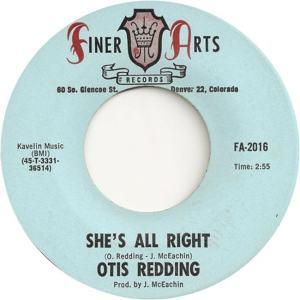 Finer Arts 2016 - Redding, Otis - She's All Right