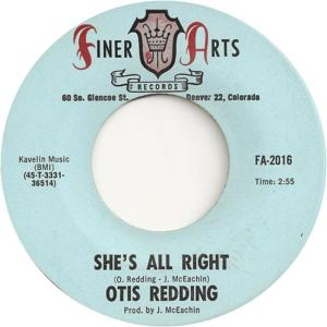 Finer Arts 2016 - Redding, Otis - She's All Right