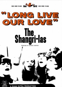 Shangri Las - 01-66 - Long Live Our Love