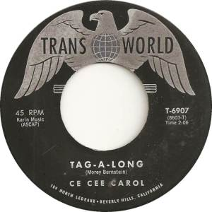Trans-World 6907A - Carol, Ce Cee - Tag-A-Long