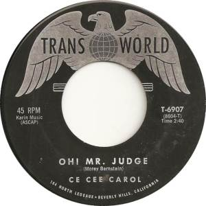 Trans-World 6907B - Carol, Ce Cee - Oh Mr Judge