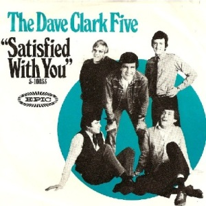 Clark Five, Dave - Epic 10053 - Satisfied With You - PS