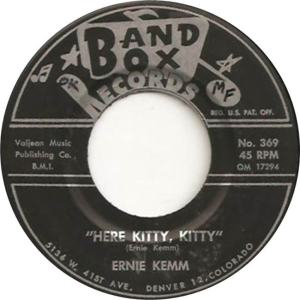 Band Box 369 - Kemm, Ernie - Here Kitty Kitty