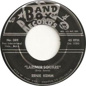 Band Box 369 - Kemm, Ernie - Larimare Square