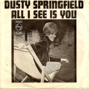 Springfield, Dusty - Philips 40396 - All I See Is You - PS