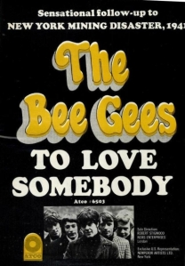 bee-gees-07-67-to-love-somebody[1]