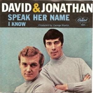David & Jonathan - Capitol 5625 - Speak Her Name - PS