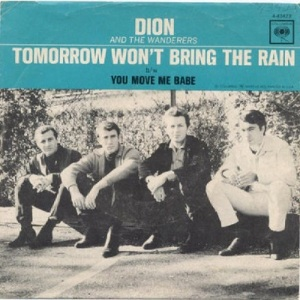 Dion & Wanderers - Columbia 43423 - Tomorrow