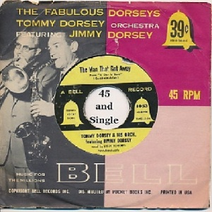 Dorsey, Tommy - Bell 1053 PS - That Man That Got Away w The High and the Mighty 54