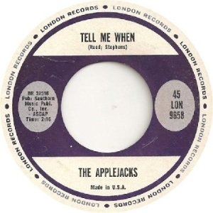 Applejacks - London 9658 - Tell Me When
