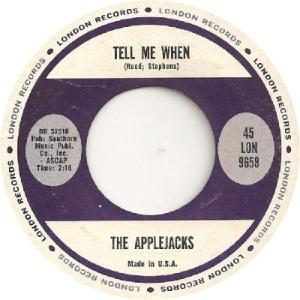 Applejacks - London 9658 - Tell Me When