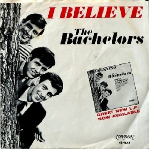 Bachelors - London 9672 - I Believe - PS (2)