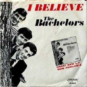 Bachelors - London 9672 - I Believe - PS (2)