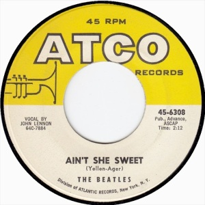 Beatles - Atco 6308 - Ain't She Sweet