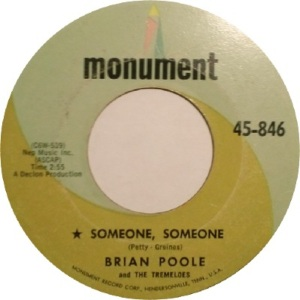 brian-poole-and-the-tremeloes-someone-someone-monument[1]