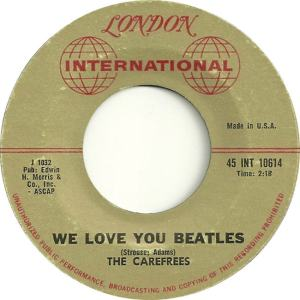 Carefrees - London Int 10614 - We Love You Beatles - REC