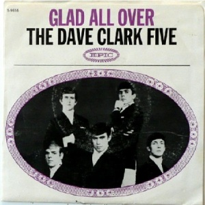 Clark Five, Dave - Epic 9656 - Glad All Over - PS