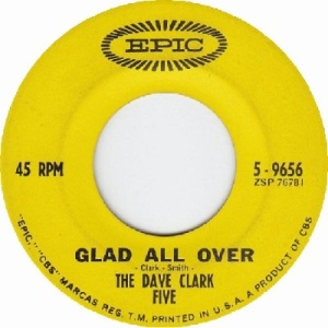 Clark Five, Dave - Epic 9656 - Glad All Over