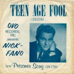 Fano, Nick - Ovo 27 - Teen Age Fool