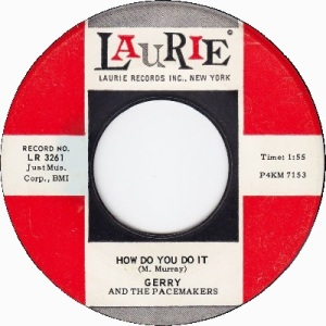 gerry-and-the-pacemakers-how-do-you-do-it-laurie[1]