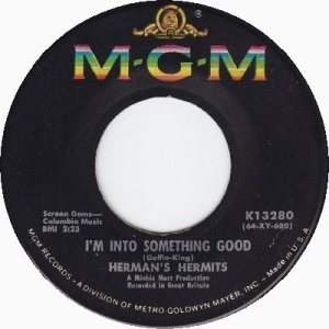 hermans-hermits-im-into-something-good-mgm[1]