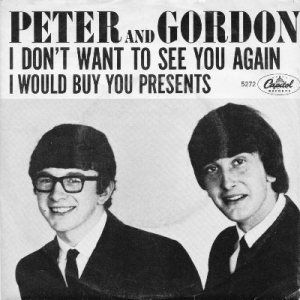 peter-and-gordon-i-dont-want-to-see-you-again-capitol[1]