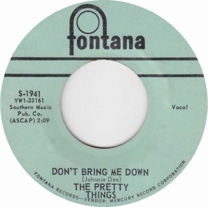 PRETTY THINGS - DON'T BRING ME DOWN