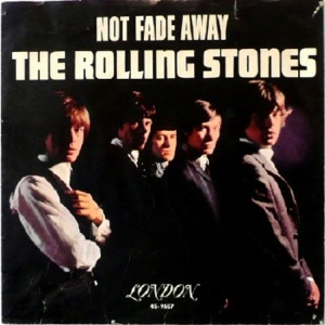 Rolling Stones - London 9657 - Not Fade Away - PS