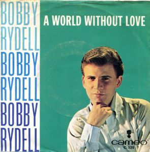 RYDELL BOBBIE - WORLD WITHOUT A