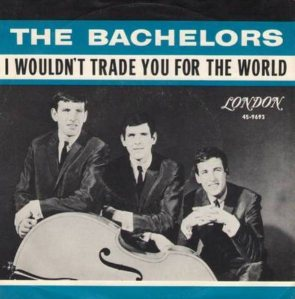 the-bachelors-i-wouldnt-trade-you-for-the-world-1964-15[1]