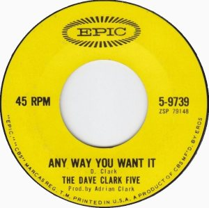 the-dave-clark-five-anyway-you-want-it-epic[1]