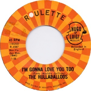 the-hullaballoos-im-gonna-love-you-too-1964-6[1]