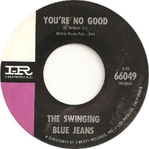 the-swinging-blue-jeans-youre-no-good-imperial[1]