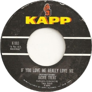 Trent, Jackie - Kapp 583 - If You Love Me Really Love Me