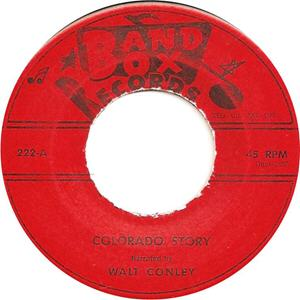 Band Box 222 - Conley, Walt - Colorado Story