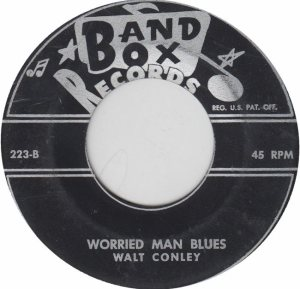 BAND BOX 223 - CONLEY - WALT B