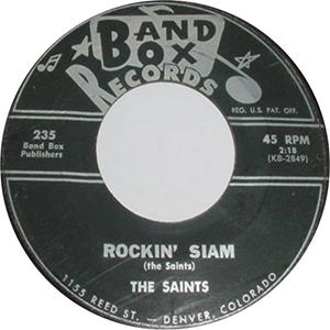 Band Box 235 - Saints - Rockin Siam R