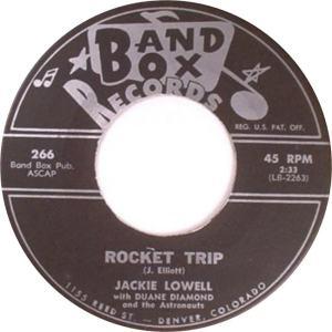 Band Box 266 - Lowell, Jackie w Duane Diamond & Astronouts - Rocket Trip