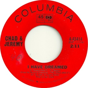 CHAD & JEREMY - I HAVE DREAMED