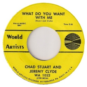 chad-stuart-and-jeremy-clyde-what-do-you-want-with-me-world-artists