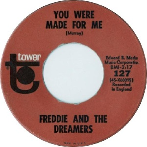 freddie-and-the-dreamers-you-were-made-for-me-tower