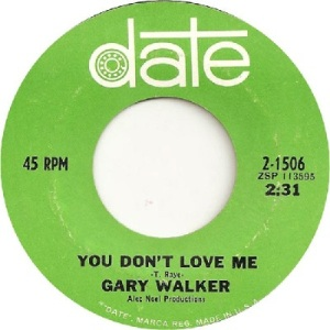 gary-walker-you-dont-love-me-date