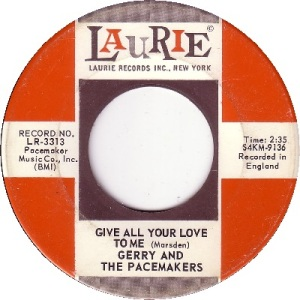 gerry-and-the-pacemakers-give-all-your-love-to-me-laurie