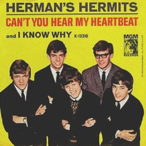 hermans-hermits-cant-you-hear-my-heartbeat-mgm[1]