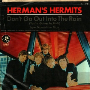 hermans-hermits-dont-go-out-into-the-rain-youre-going-to-melt-1967-7